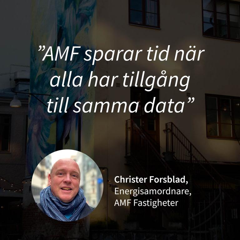 Kundcase Christer Forsblad AMF Fastigheter